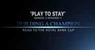 Building A Champion: 'Play To Stay' S02E04
