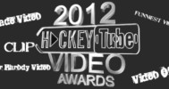 2012 Hockeytube.net's Video Awards